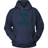 Invest In Yourself Hoodie - Audio Swag