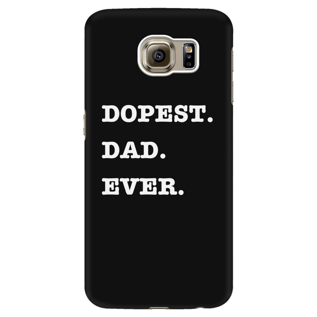 Dopest Dad Ever Galaxy Phone Case - Audio Swag