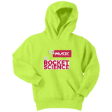 Its Music Not Rocket Science Youth Hoodie - Audio Swag
