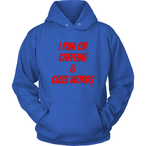 I Run On Caffeine & Cuss Words Hoodie - Audio Swag