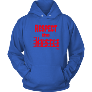 Respect The Hustle Hoodie