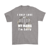 Only Love My Beats & My Mama Mens Tee - Audio Swag