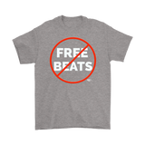 No Free Beats Men T-shirt - Audio Swag