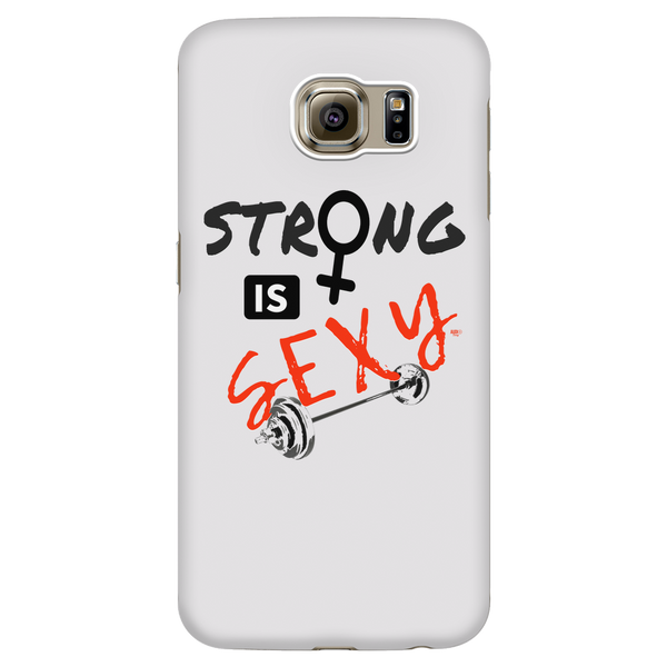 Strong is Sexy Galaxy Phone Case