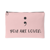 Semicolon You Are Loved Large Accessory Pouch