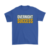 Overnight Success Mens Tee - Audio Swag