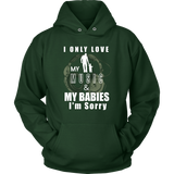 I Only Love My Music & My Babies Hoodie - Audio Swag