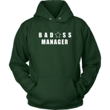 Bad@ss Manager Hoodie - Audio Swag