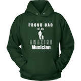 Proud Dad of an Amazing Musician Hoodie - Audio Swag
