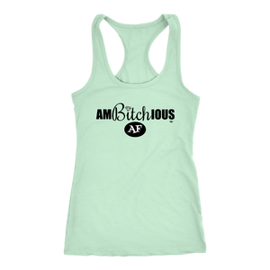 Ambitchious AF Ladies Racerback Tank Top - Audio Swag