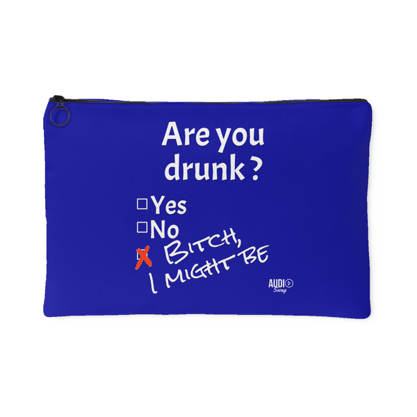 Are You Drunk Large Accessory Pouch - Audio Swag