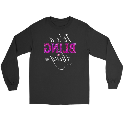It's A Bling Thing (reversed) Long Sleeve T-shirt