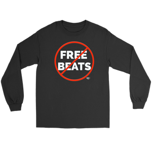 No Free Beats Long Sleeve T-shirt
