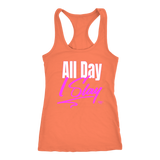 All Day I Slay Ladies Racerback Tank Top - Audio Swag