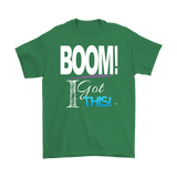 BOOM! I Got This Motivational Mens T-shirt - Audio Swag
