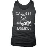 I Just Killed This Beat Mens Tank Top - Audio Swag