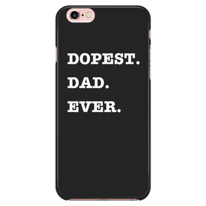 Dopest Dad Ever iPhone Phone Case - Audio Swag