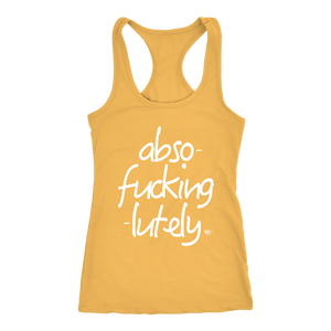 Abso-fucking-lutely Ladies Racerback Tank Top - Audio Swag
