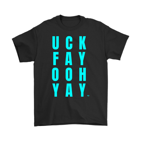 Uck Fay Ooh Yay Mens T-shirt