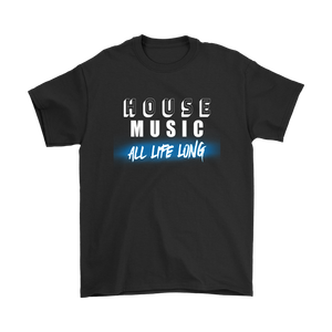 House Music All Life Long (solid) Mens Tee - Audio Swag