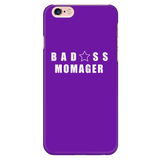 Bad@ss Momager iPhone Phone Case