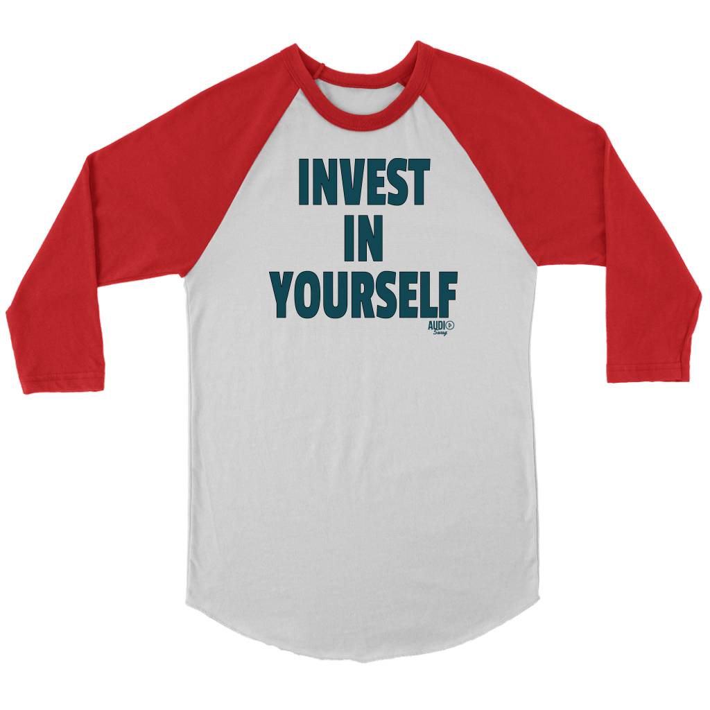 Invest In Yourself Raglan - Audio Swag