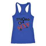 Strong is Sexy Ladies Racerback Tank