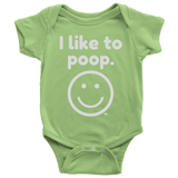 I Like To Poop Baby Bodysuit - Audio Swag