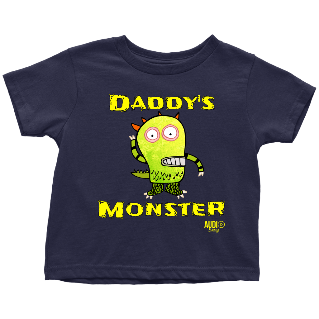 Daddy's Monster Toddler T-shirt - Audio Swag