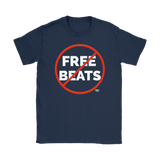 No Free Beats Ladies T-shirt - Audio Swag