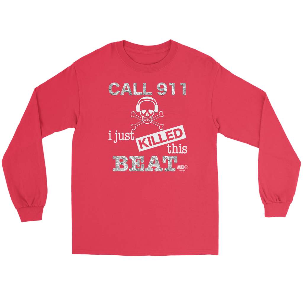 I Just Killed This Beat Long Sleeve T-shirt - Audio Swag