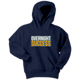 Overnight Success Youth Hoodie