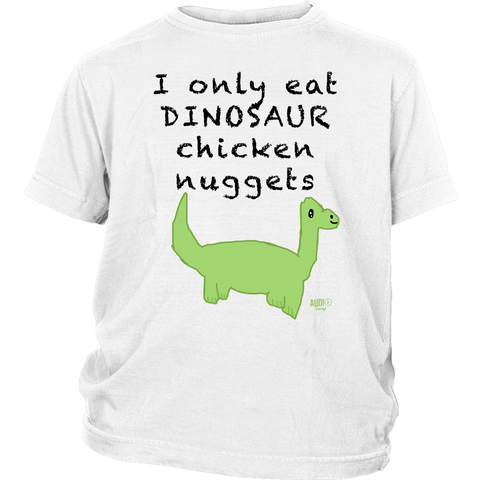 I Only Eat Dinosaur Chicken Nuggets Youth T-shirt
