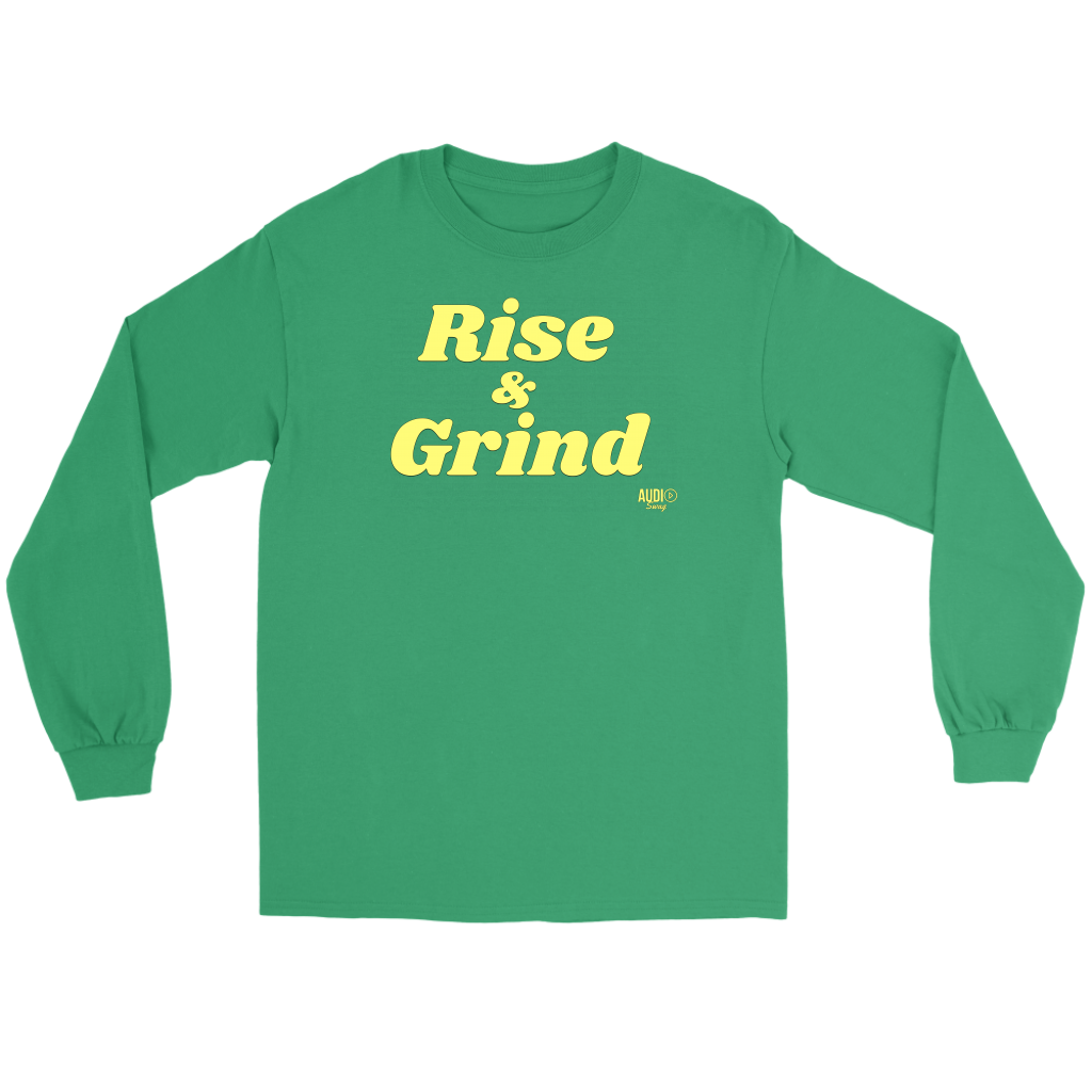 Rise and Grind Long Sleeve T-shirt - Audio Swag