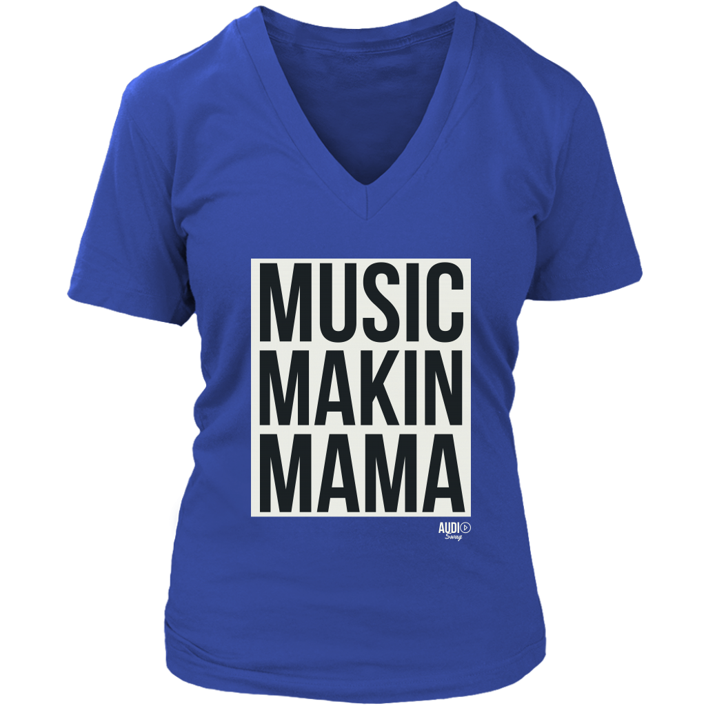 Music Makin Mama Ladies V-neck T-shirt