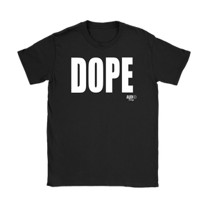 Dope Ladies T-shirt - Audio Swag
