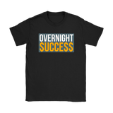 Overnight Success Ladies Tee - Audio Swag