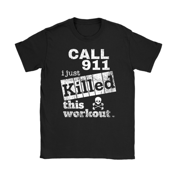 Killed This Workout Fitness Ladies T-shirt