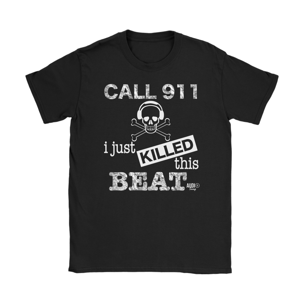 I Just Killed This Beat Ladies T-shirt - Audio Swag