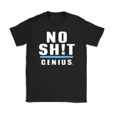 No Sh!t Genius Ladies Tee - Audio Swag