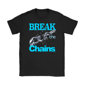 Break The Chains Ladies T-shirt - Audio Swag