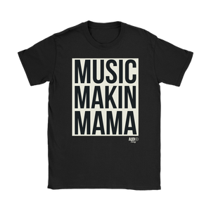 Music Makin Mama Ladies T-shirt - Audio Swag