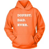 Dopest Dad Ever Hoodie - Audio Swag