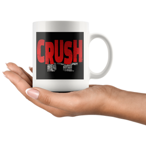 Crush It Motivational Mug - Audio Swag