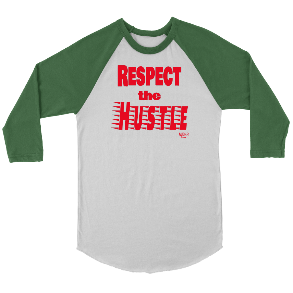 Respect The Hustle Raglan - Audio Swag