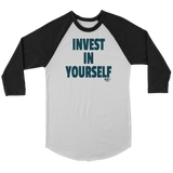 Invest In Yourself Raglan