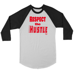 Respect The Hustle Raglan
