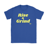 Rise and Grind Ladies T-shirt