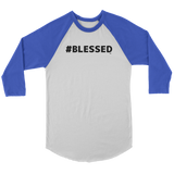 #Blessed Raglan - Audio Swag