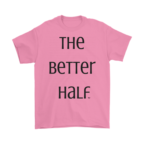 The Better Half Mens Tee by Audio Swag